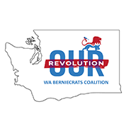 Our Revolution Washington Berniecrats Coalition